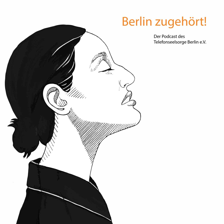Berlin zugehört! Podcast